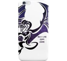 Save or Die - Black iPhone Case/Skin