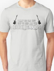 I May Be Old But I Got To See All The Cool Bands Funny Geek Nerd Unisex T-Shirt
