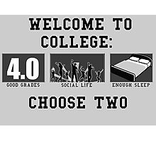COLLEGE ADVICE  Photographic Print