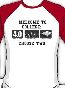 COLLEGE ADVICE  T-Shirt