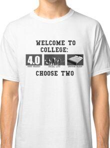 COLLEGE ADVICE  Classic T-Shirt
