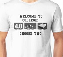 COLLEGE ADVICE  Unisex T-Shirt