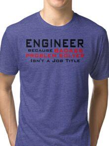 Engineer Tri-blend T-Shirt