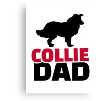 Collie Dad Canvas Print