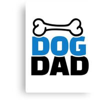 Dog dad Canvas Print