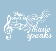When words fail music speaks-Black and white Kids Clothes