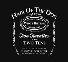 Hair of the Dog that Bit Me Unisex T-Shirt
