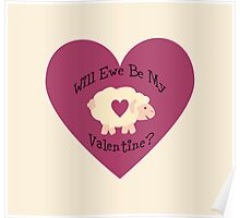 Will Ewe be my Valentine? Poster