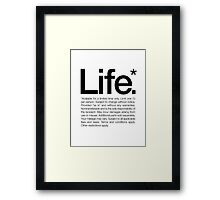 Life.* Available for a limited time only. White Framed Print