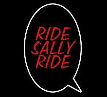 Ride, Sally, Ride! by Emilie Nutley