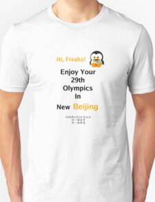 Enjoy Beijing Olympics, Linux Geeks! T-Shirt