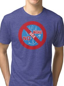 NO Sex Massage / NO Happy Ending Sign Tri-blend T-Shirt