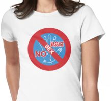 NO Sex Massage / NO Happy Ending Sign Womens Fitted T-Shirt