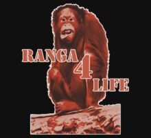 Ranga 4 Life by BDawg