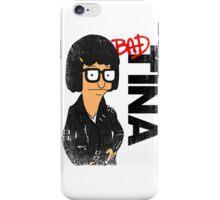 Bad Tina iPhone Case/Skin