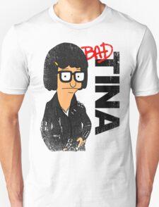 Bad Tina T-Shirt