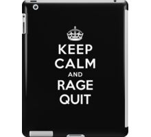 Keep Calm and Rage Quit iPad Case/Skin