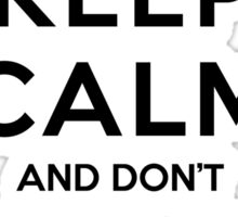 Keep Calm and Don't Rage Quit Sticker