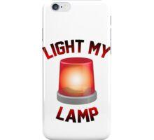 Light My Lamp iPhone Case/Skin