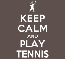 Keep Calm and Play Tennis Kids Clothes
