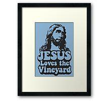 JESUS Loves the Vineyard Framed Print