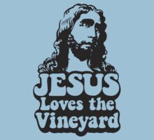 JESUS Loves the Vineyard by traderjacks