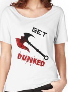 Darius Get Dunked Women's Relaxed Fit T-Shirt
