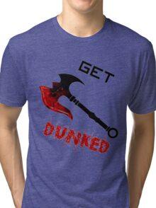 Darius Get Dunked Tri-blend T-Shirt