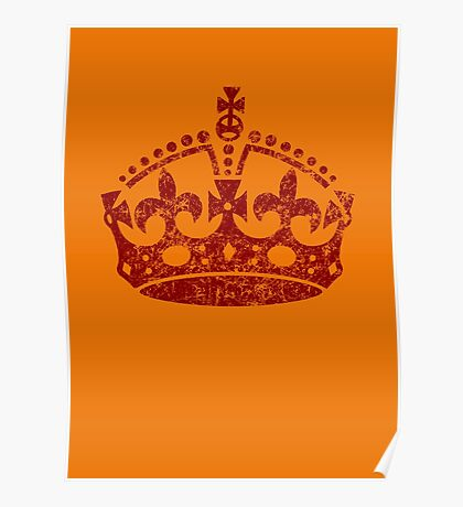 Distressed Grunge Keep Calm Crown Poster