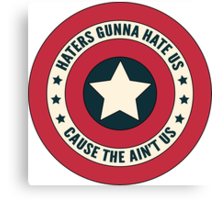 Haters Gunna Hate Canvas Print