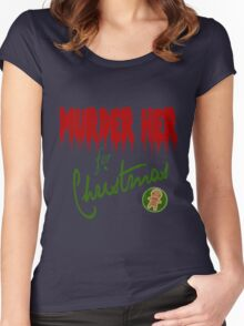 Murder Her For Christmas Women's Fitted Scoop T-Shirt