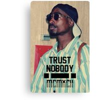 2pac - Trust Nobody Canvas Print