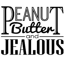Peanut Butter & Jealous Photographic Print