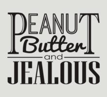 Peanut Butter & Jealous by iamtheallspark