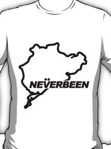 Never Been T-Shirt