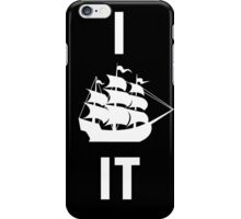 I SHIP IT (white lettering) iPhone Case/Skin