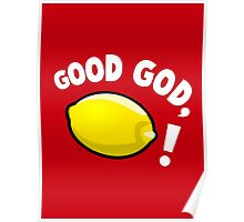 Good God, Lemon! Poster