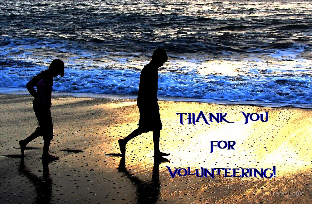 Thank You-Volunteer by Trace Lowe