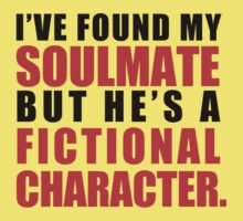 My Soulmate is a Fictional Character Kids Clothes