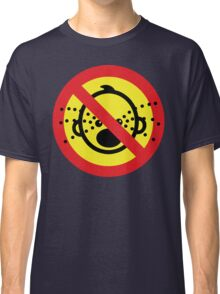 NO Cry Babies Sign Classic T-Shirt