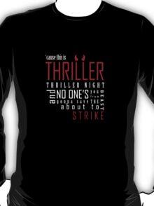 THRILLER NIGHT T-Shirt