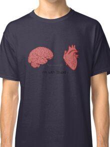 I'm with stupid print Classic T-Shirt