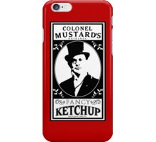 Colonel Mustard's Fancy Ketchup iPhone Case/Skin