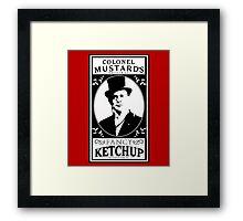 Colonel Mustard's Fancy Ketchup Framed Print