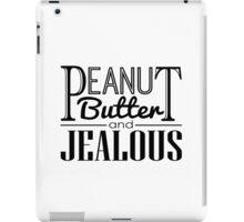 Peanut Butter & Jealous iPad Case/Skin