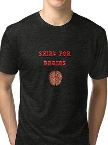 Shirt for Brains Tri-blend T-Shirt