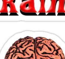 Shirt for Brains Sticker