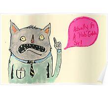 """""""Good Morning Mr. Goblin!"""" Poster"""