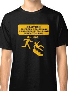 Caution sign funny tshirt design Classic T-Shirt