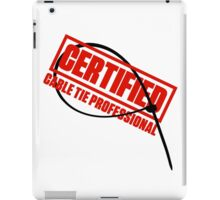 Certified Cable Tie Professional iPad Case/Skin